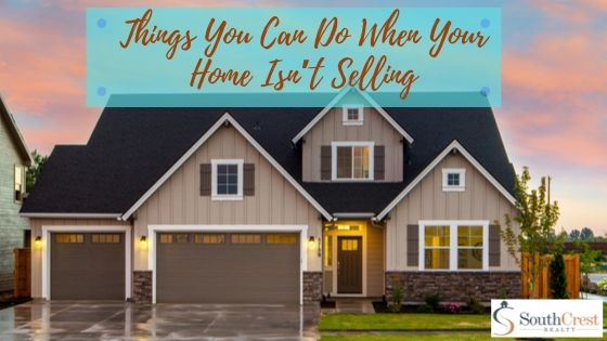 Things You Can Do When Your Home Isn't Selling